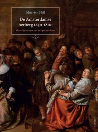 De Amsterdamse herberg 1450-1800.